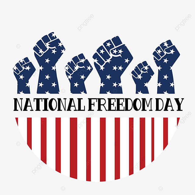 fist free to commemorate the declaration of independence national freedom day