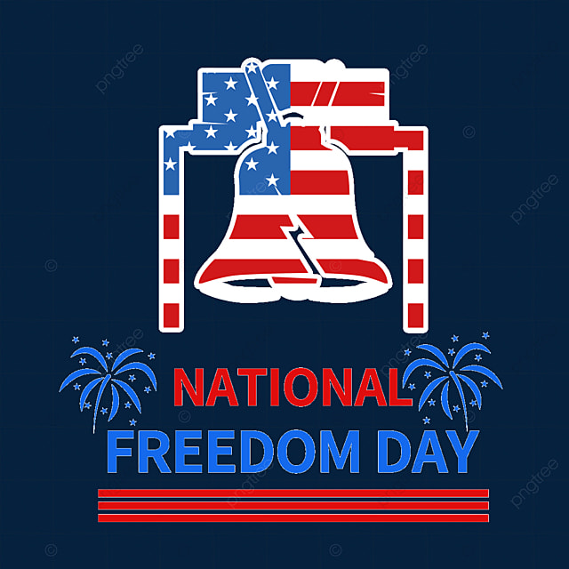 the liberty bell tolls symbolizes independence and freedom national freedom day