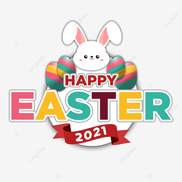 Happy Easter 2021 Full Color Bunny Egg Happy Easter 2021 Full Color Bunny Happy Easter 2021 Full Color Egg Png Transparent Clipart Image And Psd File For Free Download