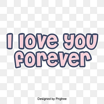 Love You Forever PNG Images | Vector and PSD Files | Free