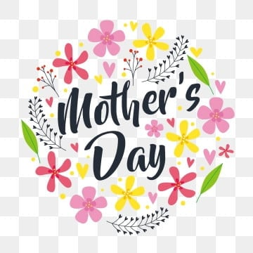 Mothers Day Png Vector Psd And Clipart With Transparent Background For Free Download Pngtree