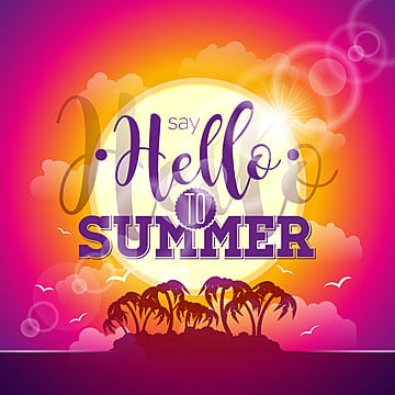 Free Download Say Hello To Summer Inspiration Quote On Blue Sky Background Vector Typography Design Element For Greeting Cards And Posters Png Images Sun Vector Summer Vector Arts Psd Files And