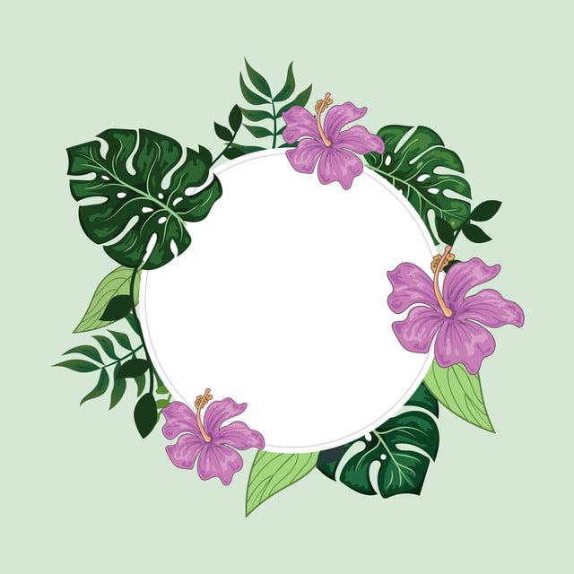 latar belakang bingkai bulat perbatasan bunga tropis dedaunan bulat daun png dan vektor dengan latar belakang transparan untuk unduh gratis https id pngtree com freepng tropical floral border round frame background 4763412 html