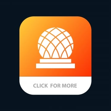 building canada city dome mobile app button  android and ios, Architecture, Background, Concept PNG and Vector