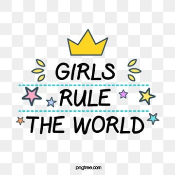 girl ruled the world cute feminist text creative art word, Girl Rules The World, Feminist, Female Power PNG and Vector