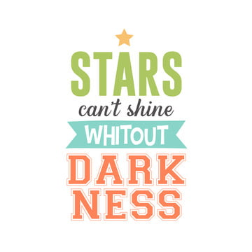 Free Download Stars Can T Shine Without Darkness Quote