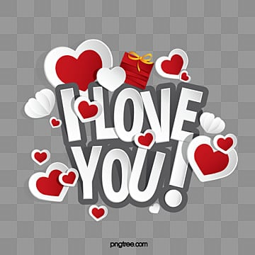 I Love You Png Vector Psd And Clipart With Transparent Background For Free Download Pngtree