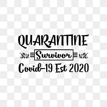 Virus Virus Text Virus Png Transparent Background Im A Covid 19 Survivor Typography Quote Deign Images Vector Psd Files