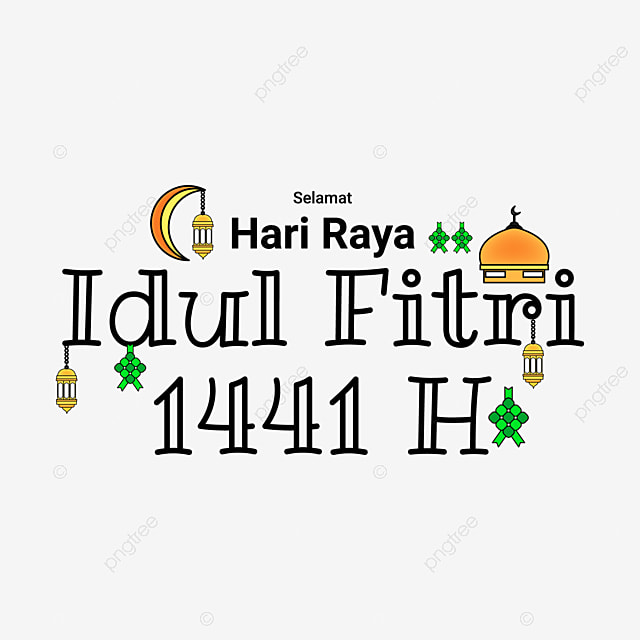 Typography Of Islamic Celebrations Selamat Hari Raya Idul