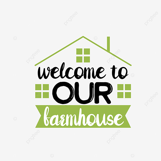 Welcome To Our Farmhouse Art Word Svg Font Effect Eps For Free Download