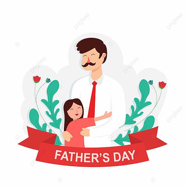 Ucapan Hari Ayah Dengan Ayah Dan Satu Satunya Anak Perempuannya Dalam Gaya Kartun Baik Comel Manis Gambar Png Dan Vektor Untuk Muat Turun Percuma