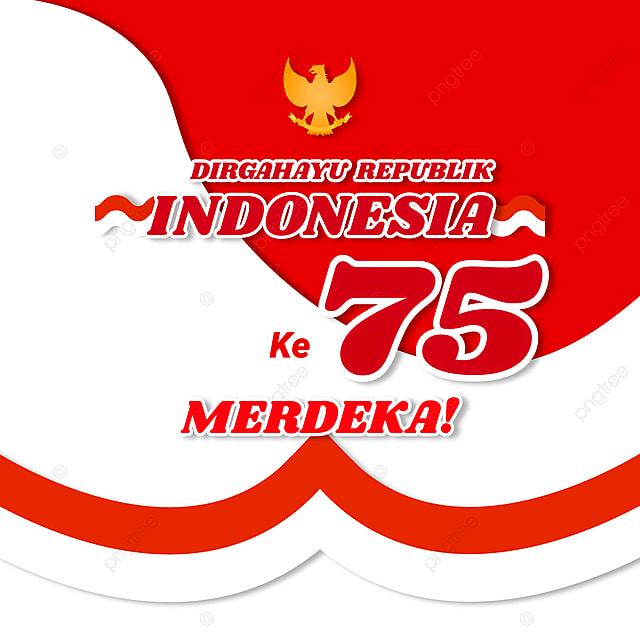 pngtree indonesia independence day dirgahayu republik indonesia ke 75 merdeka png image 2211786