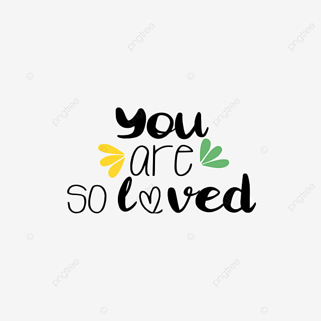 Leaf Simple Handwriting You Are So Loved Svg Phrase Font Effect Eps For Free Download