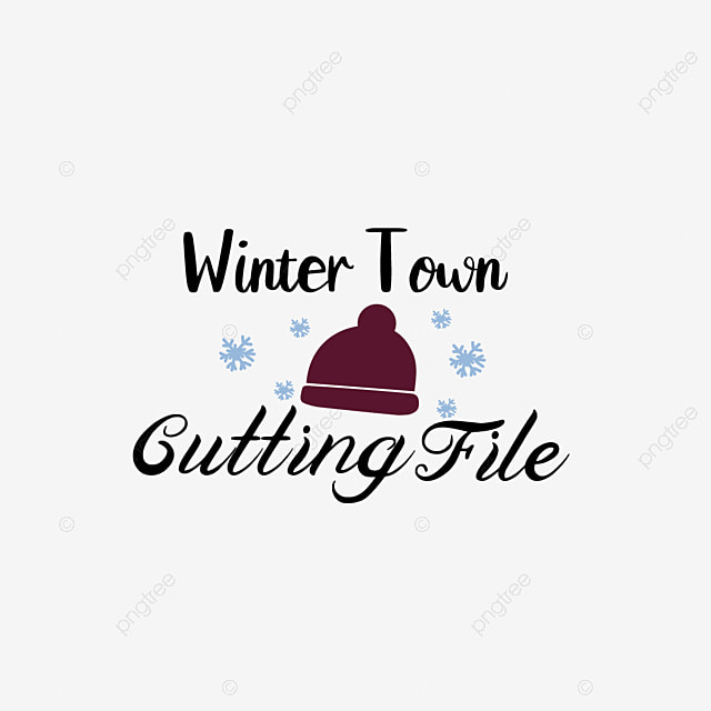 Svg Black Winter Town Cutting File Grass Hand Drawn Hat Snowflake Phrase Font Effect Eps For Free Download