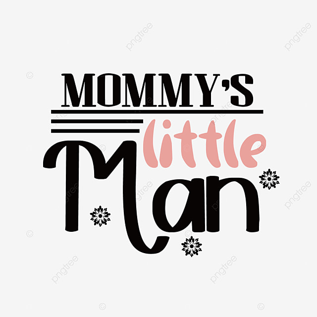 Svg Mothers Little Man Pink Cute Art Word Font Effect Eps For Free Download