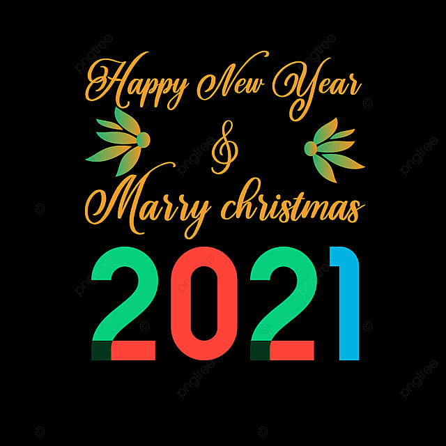 merry christmas new year 2021 design 2021 happy newyear png and vector with transparent background for free download merry christmas new year 2021 design