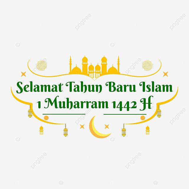 Teks Ucapan Selamat Tahun Baru Islam 1 Muharram 1442 H Muharram Tahun Baru Islam Islam Png Dan Vektor Dengan Latar Belakang Transparan Untuk Unduh Gratis