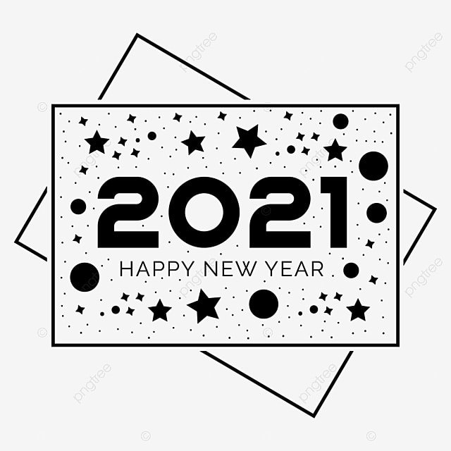 Happy New Year 2021 Png Background Design New Years Eve Clipart Happy New Year Logo 2021 Lunar New Year Png Png And Vector With Transparent Background For Free Download