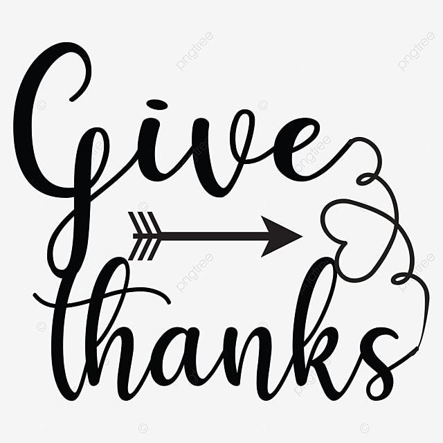 Give Thanks Svg Design, Give Thanks, Thanksgiving, Thanksgiving Meaning PNG  and Vector with Transparent Background for Free Download