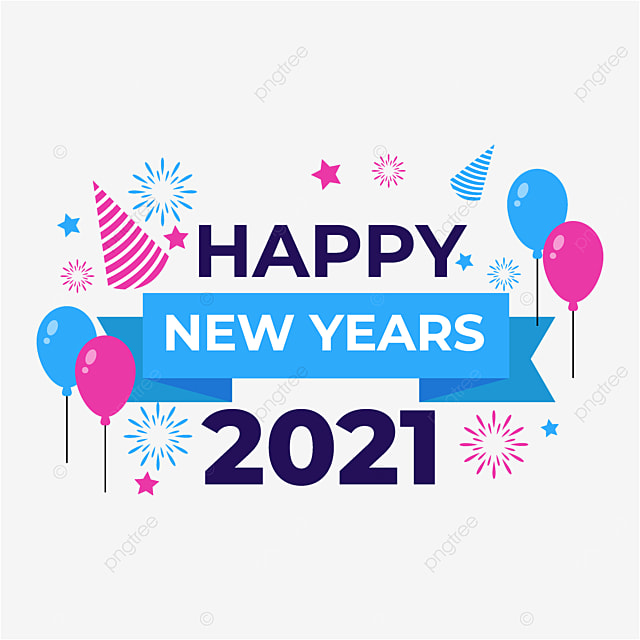 Design Happy New Years 2021 With A Modern Style New Years Happy Fireworks Png And Vector With Transparent Background For Free Download