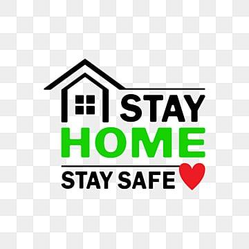 оставайся дома в безопасности, оставаться дома оставаться в безопасности, оставайся дома оставайся в безопасности, Корона Руководства PNG ресурс рисунок и векторное изображение