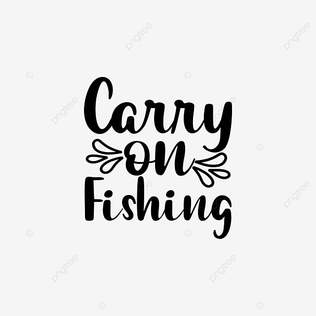 Download Fishing T Shirt Design Svg Design Quote Design Vector Png And Vector With Transparent Background For Free Download