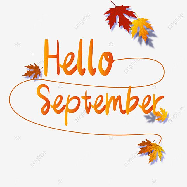 hello september yellow maple leaf autumn