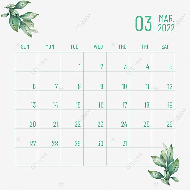 2022 march calendar plant flower green