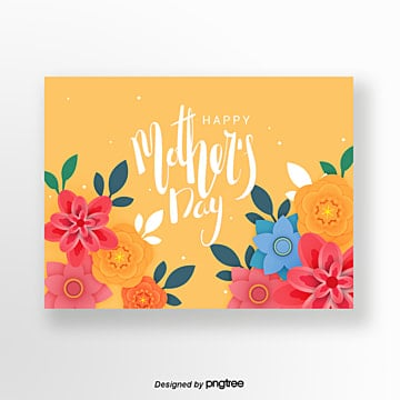 Yellow Hand-painted Style Multicolored Flowers Mothers Day Greeting Card, Mothers Day, Romantic, Exquisite PNG and PSD