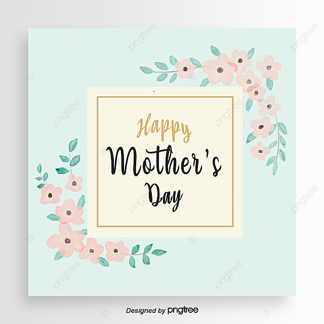 Pink Mothers Day Flyer Template For Free Download On Pngtree: Blue Flower Mothers Day Card Template For Free Download On