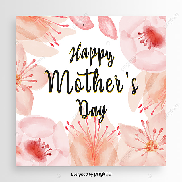 Pink Mothers Day Flyer Template For Free Download On Pngtree: Hand-painted Watercolor Flower Pattern Mothers Day Card