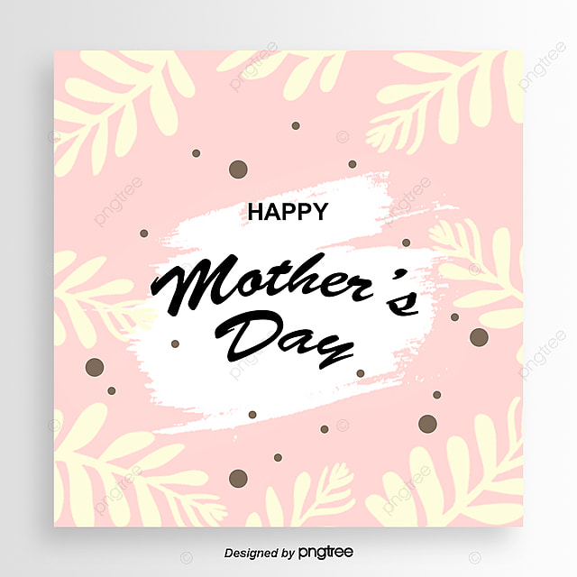 Pink Mothers Day Flyer Template For Free Download On Pngtree: Pink Hand-painted Mothers Day Card Template For Free
