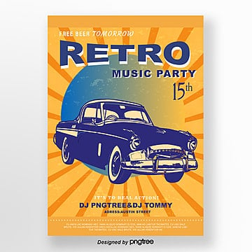 Yellow Retro Car Creative Music Party Poster, Vintage, Illustration, Automobile PNG and Vector