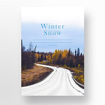 during the winter  the snow fresh new poster Template