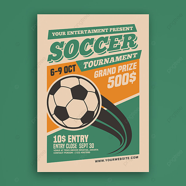 Soccer Tournament Poster Template For Free Download On Pngtree