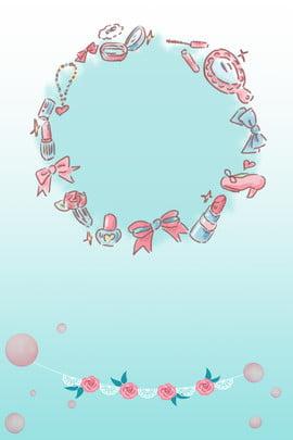 清新女生節背景海報 清新 背景 海報 少女 粉色 薄荷綠 簡約 化妝品 可愛 玫瑰 , 清新女生節背景海報, 清新, 背景 背景圖片