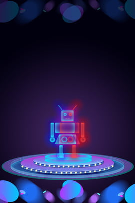 टेक पवन सुंदर मंच रोबोट पोस्टर पृष्ठभूमि विज्ञान और प्रौद्योगिकी सुंदर अखाड़ा रोबोट ठंडा इलेक्ट्रोनिक कार्निवाल क्रमिक , परिवर्तन, पोस्टर, पृष्ठभूमि पृष्ठभूमि छवि