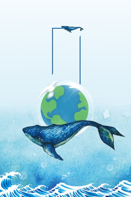 world ocean day blue background sea big blue whale , Protect The Earth, World Ocean Day Poster, Popular Science Knowledge Board Background image