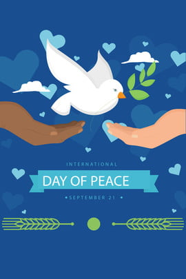 世界和平日國際和平簡約和平鴿宣傳海報 世界和平日 國際和平日 雙手 和平鴿 橄欖枝 簡約 宣傳海報 展板 背景 , 世界和平日, 國際和平日, 雙手 背景圖片