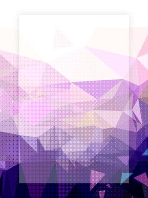 Sáng tạo mát mẻ trừu tượng đa giác nền hình học vật liệu kính hiển vi Giấc Mơ Đẹp Hình Nền