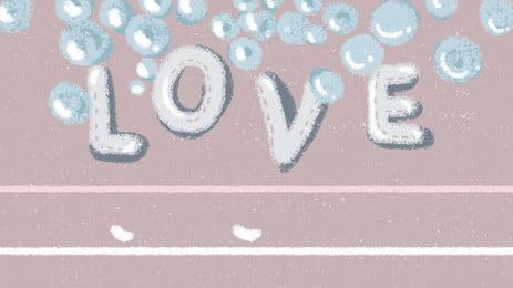 로맨틱 칠석 love 거품 배경 소재, 낭만주의, 칠석 배경, 로맨틱 칠석 배경 이미지
