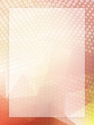 Simples e quente moda tons quentes material de fundo amarelo Cor quente Orange Amarelo Fresco Recrutamento H5 Abstração criativa Tridimensional Microscópico Polígono Geometria Plano De Cor Quente Imagem Do Plano De Fundo
