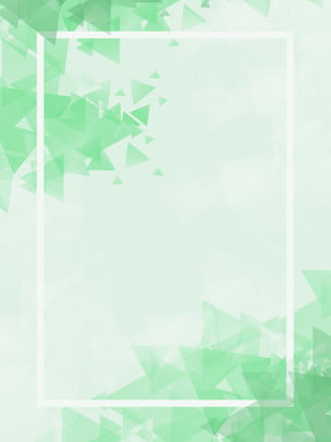 Fresh Natural Green Low Poly Border Background, Fresh, Simple, Natural, Background image