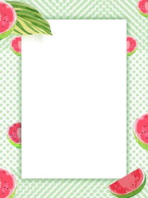 水果西瓜背景 , 西瓜背景, 手繪水果背景, 淡綠色水果背景 背景圖片