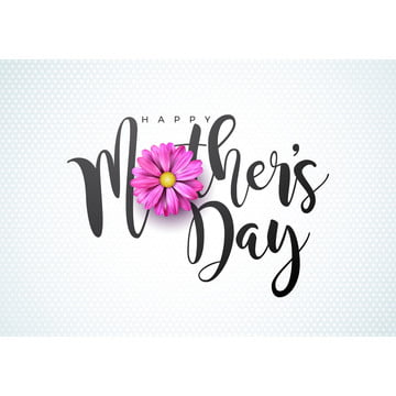Happy Mothers Day Greeting Card Illustration With Flower And Typographic Design On White Background. Vector Celebration Illustration Template For Banner, Flyer, Invitation, Brochure, Poster, Mother, Flower, Happy, Background image