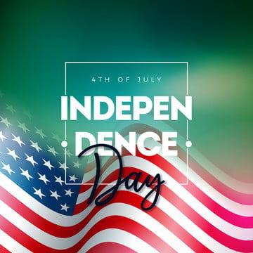 7月4日獨立日的美國矢量圖wth美國國旗和排版字母上閃亮的背景7月7日全國慶祝設計與橫幅 賀卡 邀請或假日海報 , 獨立, 七月, 第4 背景圖片