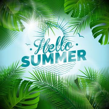 熱帯植物とベクトルこんにちは夏活字イラスト , ハローサマー, 「夏の背景」, 夏の休日 背景画像