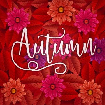 शरद ऋतु के फूल और पत्ती पृष्ठभूमि , सार, कला, शरद ऋतु पृष्ठभूमि छवि
