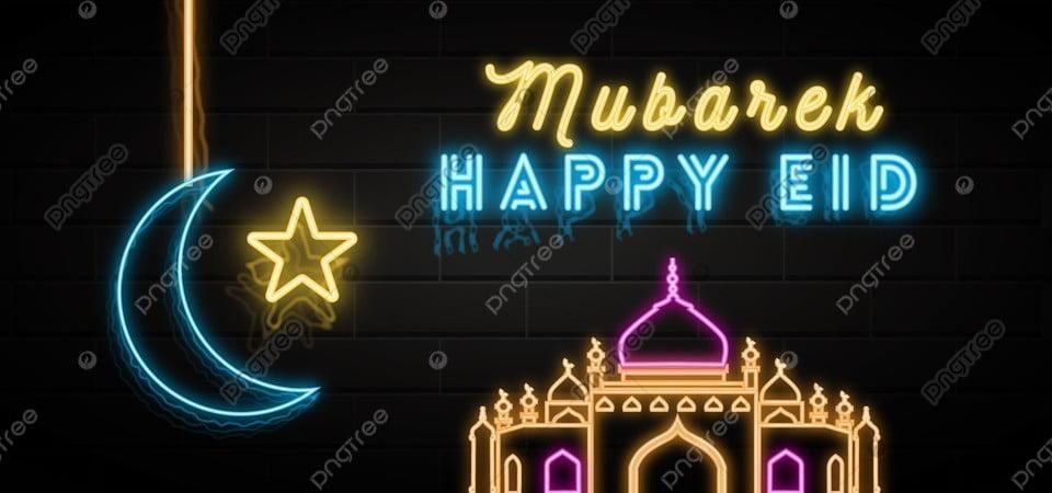 Happy Eid Mubarak Neon Vector Background Eid Al Adha Background Banner Background Image For Free Download
