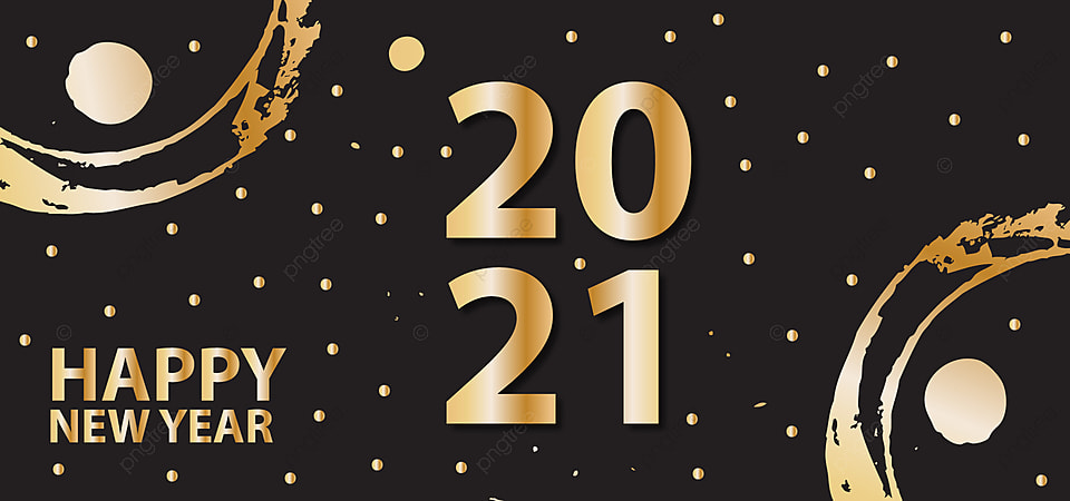 happy new year 2021 with golden and black color graphic vector design background image for free download pngtree